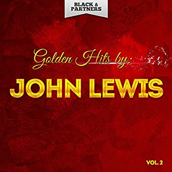 Golden Hits By John Lewis Vol. 2