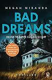 BAD DREAMS - Deine Träume lügen nicht: Thriller - Der neue Thriller der internationalen Bestsellerautorin