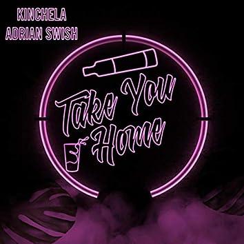 Take You Home (feat. Adrian Swish)
