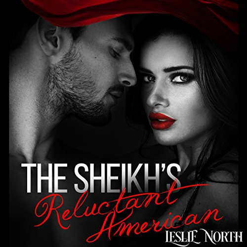 The Sheikh's Reluctant American audiobook cover art