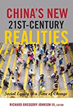 China's New 21st-Century Realities: Social Equity in a Time of Change (Global Studies in Education)