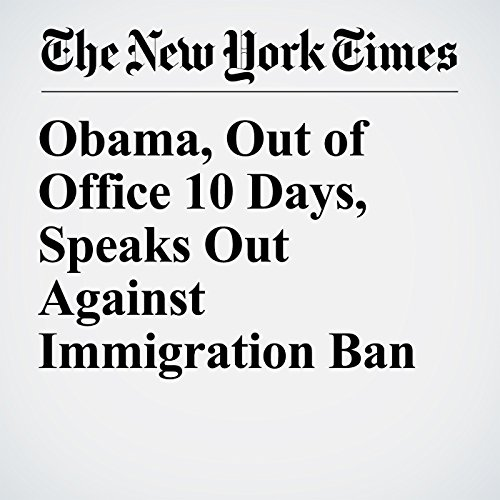 Obama, Out of Office 10 Days, Speaks Out Against Immigration Ban copertina