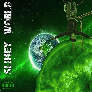 Slimey World