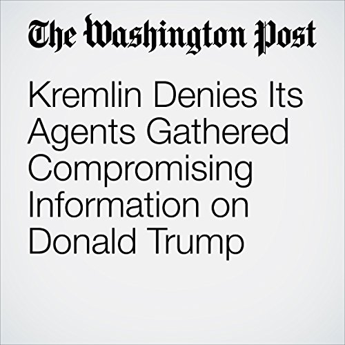 Kremlin Denies Its Agents Gathered Compromising Information on Donald Trump copertina