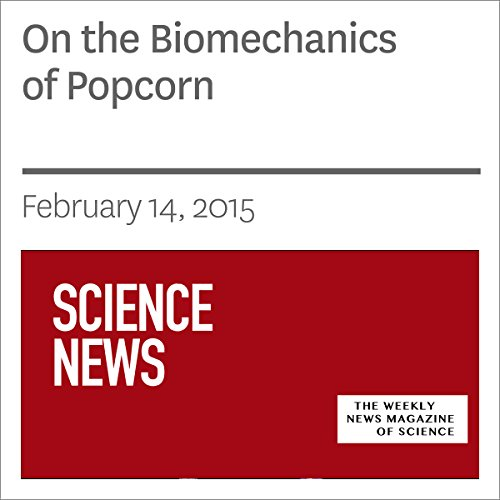 On the Biomechanics of Popcorn audiobook cover art