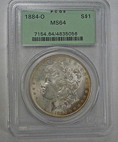 1884 O Morgan Dollar MS64 PCGS