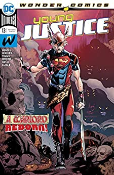 Young Justice (2019-) #13 by [David F. Walker, Brian Michael Bendis, Gabe Eltaeb, John Timms, Michael Avon Oeming, Mike Grell]