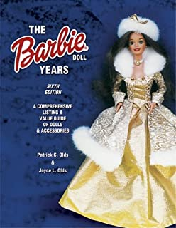 The Barbie Doll Years: A Comprehensive Listing & Value Guide of Dolls & Accessories (Barbie Doll Years: Comprehensive Listing & Value Guide of Dolls & Accessories)