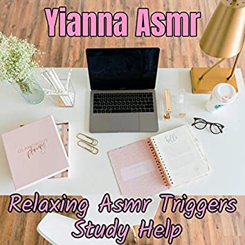 Relaxing Asmr Triggers - Study Help
