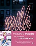 Momofuku Milk Bar: Los postres de Christina Tosi (Neo-Cook)
