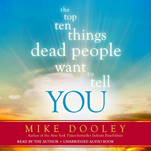 The Top Ten Things Dead People Want to Tell You cover art