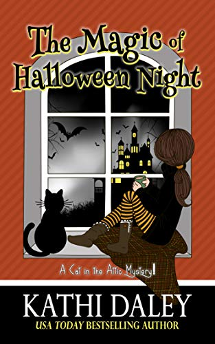 A Cat in the Attic Mystery: The Magic of Halloween Night (Book 5 in 5 book series) by [Kathi Daley]