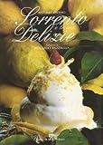 SORRENTO E LE SUE DELIZIE (Italian Edition)