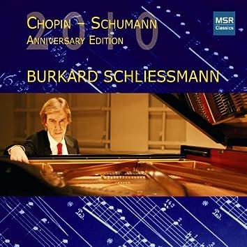 Chopin - Schumann: Anniversary Edition 2010
