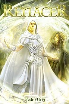 Renacer: (Los Dioses Áureos, libro 3) de [Pedro Urvi, Sarima]