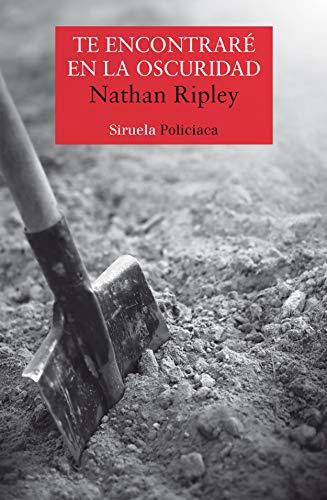 Te encontraré en la oscuridad (Nuevos Tiempos nº 440) de [Nathan Ripley, Virginia Maza]