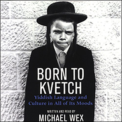 Born to Kvetch cover art