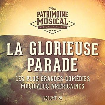 Les plus grandes comédies musicales américaines, Vol. 28 : La glorieuse parade