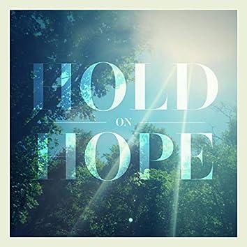 Hold on Hope
