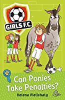 Girls FC 2: Can Ponies Take Penalties?