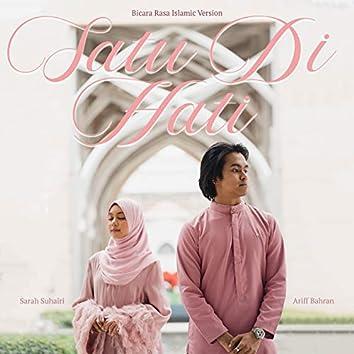 Satu Di Hati (Bicara Rasa Islamic Version)