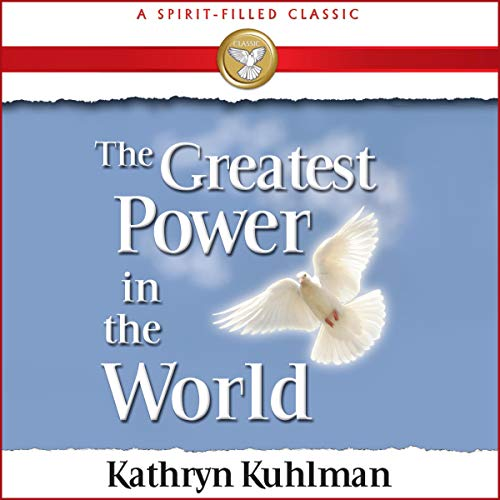 Couverture de Greatest Power in the World (A Spirit-Filled Classic)