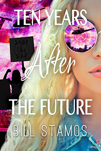 Ten Years After the Future (English Edition)