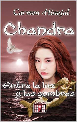 Chandra: Entre la luz y las sombras