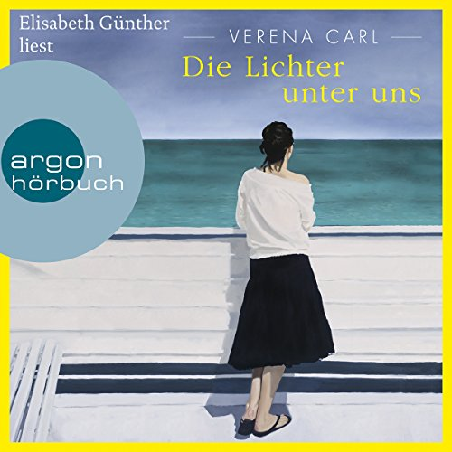 Die Lichter unter uns                   By:                                                                                                                                 Verena Carl                               Narrated by:                                                                                                                                 Elisabeth Günther                      Length: 8 hrs and 15 mins     Not rated yet     Overall 0.0