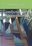 combinazioni aggiustabili: 16 brevi pezzi per organo …sui registri più comuni