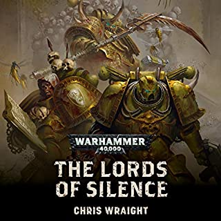 The Lords Of Silence     Warhammer 40,000              Written by:                                                                                                                                 Chris Wraight                               Narrated by:                                                                                                                                 John Banks                      Length: 10 hrs and 10 mins     45 ratings     Overall 4.6