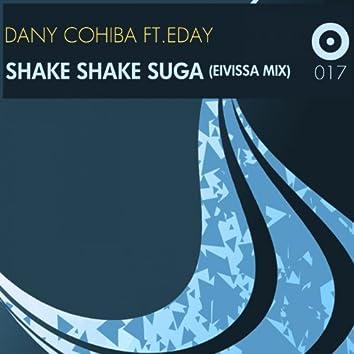 Shake Shake Suga (feat. Eday) [Eivissa Tech Mix]