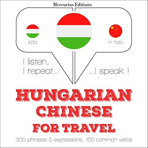 Couverture de Hungarian – Chinese. For travel