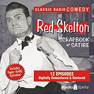 Red Skelton: Scrapbook of Satire audiobook cover art