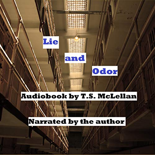 Lie and Odor: A Novella audiobook cover art