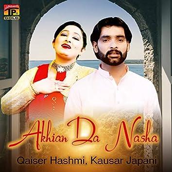 Akhian Da Nasha - Single
