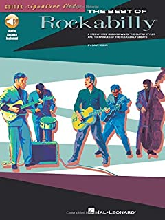 The Best of Rockabilly: A Step-By-Step Breakdown of the Guitar Styles and Techniques of the Rockabilly Greats