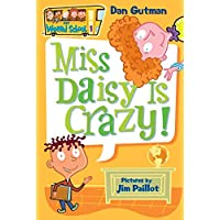 My Weird School 1: Miss Daisy Is Crazy! [Paperback]