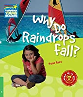 Why Do Raindrops Fall? Level 3 Factbook (Cambridge Young Readers)