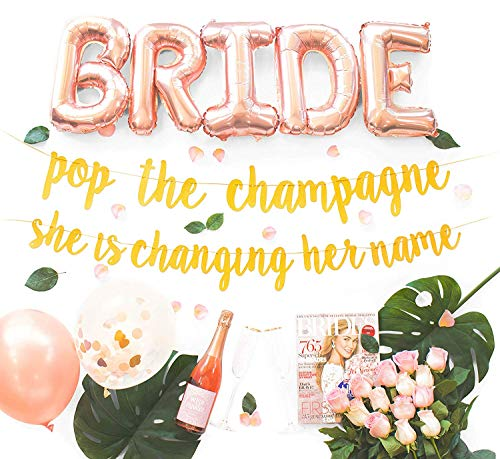 Bachelorette Party Decorations Kit | Bridal Shower Supplies | Bride to Be Sash, Ring Foil, Rose Balloons, Glitter Banner | Pop The Champagne She is Changing Her Name (Gold)