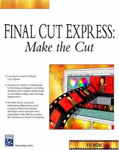 Final Cut Express: Make the Cut