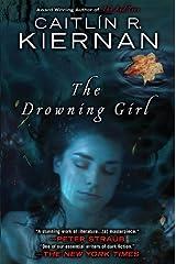 The Drowning Girl Kindle Edition