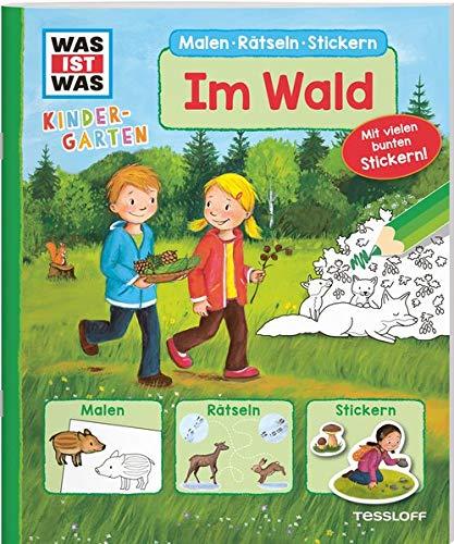 WAS IST WAS Kindergarten Malen Rätseln Stickern Im Wald: Malen, Rätseln, Stickern