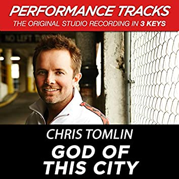 God Of This City (EP / Performance Tracks)