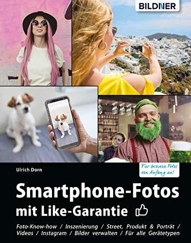 Smartphone-Fotos mit Like-Garantie