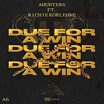 Due For A Win (feat. RichieKorleone)