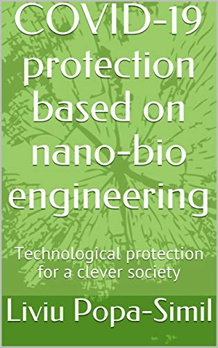 COVID-19 protection based on nano-bio engineering: Technological protection for a clever society (English Edition)