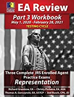 PassKey Learning Systems EA Review Part 3 Workbook: Three Complete IRS Enrolled Agent Practice Exams for Representation: (May 1, 2020-February 28, 2021 Testing Cycle)