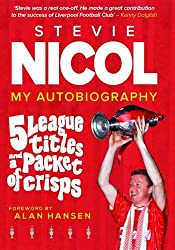 Steve Nicol Book - 5 League Titles and a Packet of Crisps