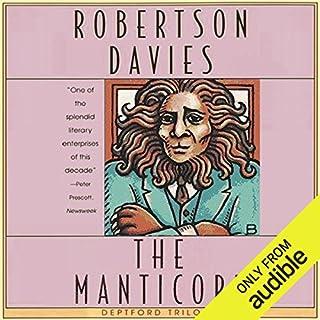 The Manticore     The Deptford Trilogy, Book 2              Auteur(s):                                                                                                                                 Robertson Davies                               Narrateur(s):                                                                                                                                 Marc Vietor                      Durée: 9 h et 56 min     7 évaluations     Au global 4,6